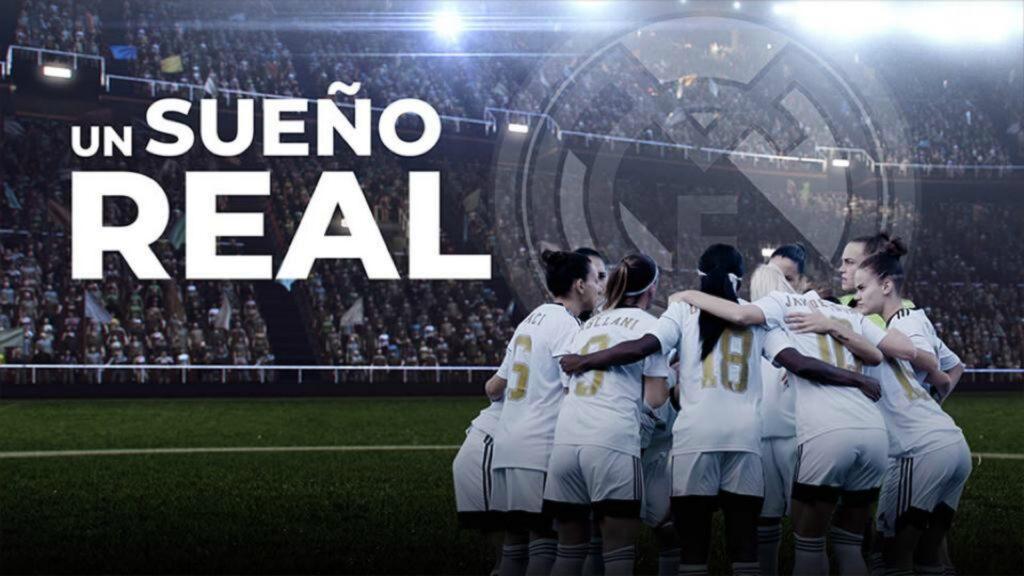 'Un sueño real', la serie sobre el Real Madrid femenino